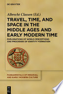 Travel Time And Space In The Middle Ages And Early Modern Time