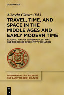 Pdf Travel, Time, and Space in the Middle Ages and Early Modern Time