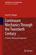Continuum Mechanics Through the Twentieth Century