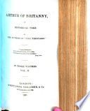 """Arthur of Britanny; an historical tale. By the author of """"The Templars"""" [i.e. Peter Leicester]."""