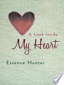 A Look Inside My Heart