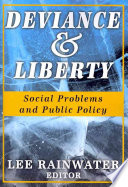 Deviance and Liberty