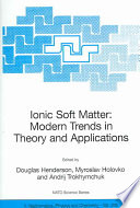 Ionic Soft Matter  Modern Trends in Theory and Applications Book