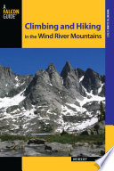 """Climbing and Hiking in the Wind River Mountains"" by Joe Kelsey"