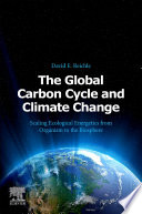 The Global Carbon Cycle and Climate Change