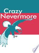 Crazy Nevermore