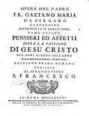 Opere del padre fr. Gaetano Maria da Bergamo cappuccino distribuite in dodici tomi (...). Tomo primo (-dodicesimo)