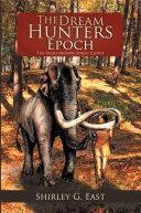 The Dream Hunters Epoch