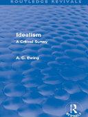Idealism  Routledge Revivals