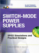 Switch Mode Power Supplies Spice Simulations and Practical Designs