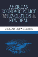 American Economic Policy from the Revolution to the New Deal [Pdf/ePub] eBook