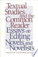 Textual Studies And The Common Reader
