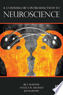 A Counselor S Introduction To Neuroscience