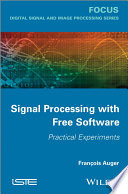 Signal Processing With Free Software