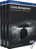 Crisis Management  Concepts  Methodologies  Tools  and Applications Book