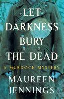 Let Darkness Bury the Dead Pdf/ePub eBook