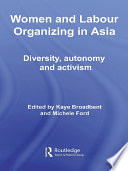 Women and Labour Organizing in Asia