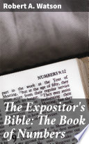 The Expositor's Bible: The Book of Numbers