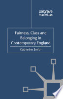 Fairness  Class and Belonging in Contemporary England