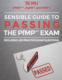 Sensible Guide to Passing the PfMPSM Exam Book