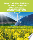 Low Carbon Energy Technologies in Sustainable Energy Systems Book