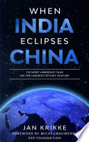 When India Eclispse China  Futurist Lawerence Taub on the Unexpected 21st Century