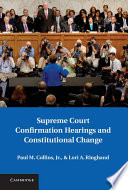 Supreme Court Confirmation Hearings And Constitutional Change Book PDF