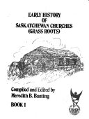 Early History of Saskatchewan Churches  grass Roots