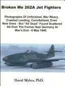 Broken Me 262 Jet Fighters Part 2 ebook