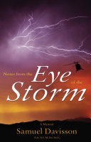 Notes from the Eye of the Storm