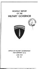 Monthly Report of the Military Governor