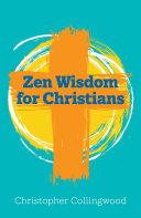 Pdf Zen Wisdom for Christians