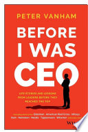 Before I Was CEO Book