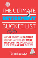 The Ultimate Retirement Bucket List Pdf/ePub eBook