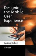 Designing the Mobile User Experience [Pdf/ePub] eBook