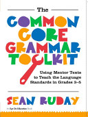 The Common Core Grammar Toolkit