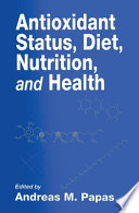 Antioxidant Status  Diet  Nutrition  and Health