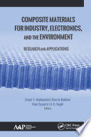 Composite Materials for Industry, Electronics, and the Environment