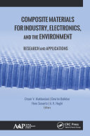 Composite Materials for Industry  Electronics  and the Environment