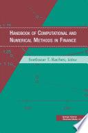 Handbook of Computational and Numerical Methods in Finance