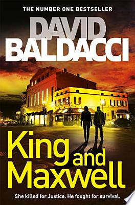 Book cover of 'King and Maxwell' by David Baldacci