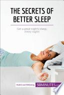 The Secrets of Better Sleep