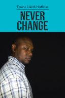 Never Change