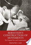 Bernstein's Construction of Movements