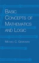 Basic Concepts of Mathematics and Logic
