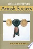 """""""Amish Society"""" by John A. Hostetler"""