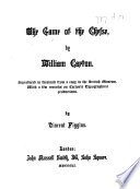 The Game of the Chesse  by William Caxton  Etc