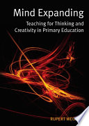Ebook Mind Expanding Teaching For Thinking And Creativity In Primary Education