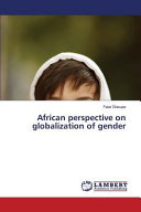 African Perspective On Globalization Of Gender