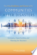 Healthy, Resilient, and Sustainable Communities After Disasters